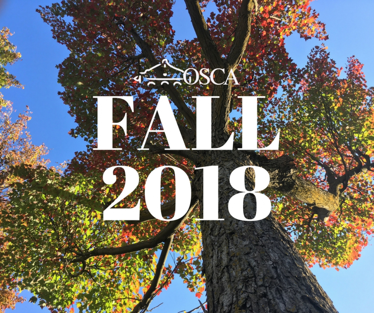 Fall 2018 at OSCA