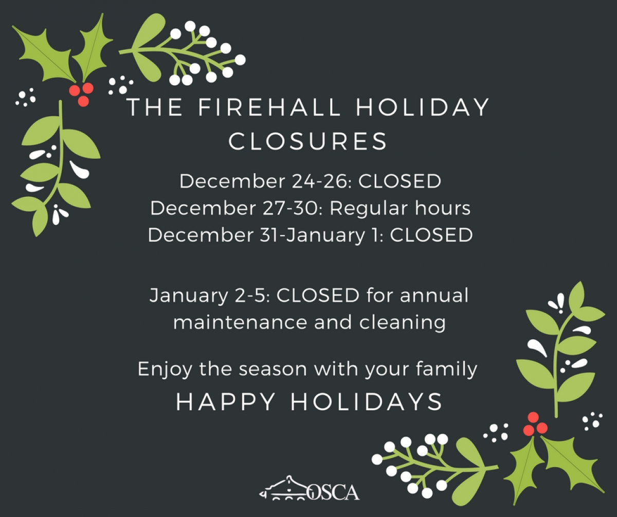 Holiday Hours at The Firehall